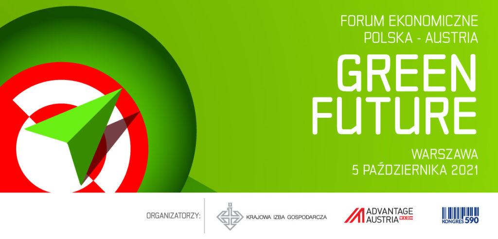 GREEN FUTURE Forum Ekonomiczne Polska-Austria